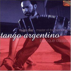 Tango Argentino and Baroque Classics
