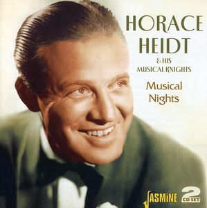 Musical Nights [Import] , Horace Heidt & His Musical Knights
