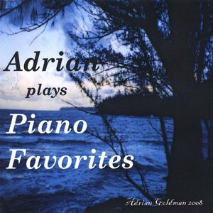 Adrian Plays Piano Favorites