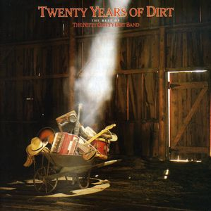 Twenty Years of Dirt: The Best of , The Nitty Gritty Dirt Band