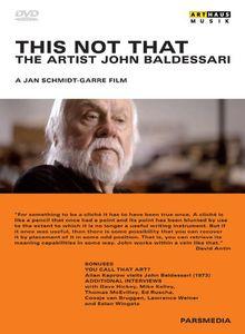 John Baldessari: This Not That