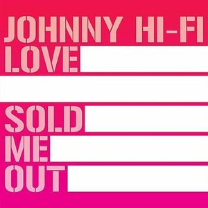 Love Sold Me Out
