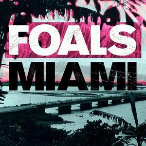 Miami PT. 1 [Import] , Foals