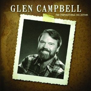 The Inspirational Collection , Glen Campbell