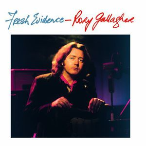 Fresh Evidence [Import] , Rory Gallagher