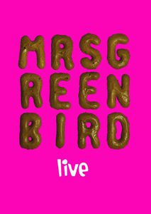 Mrs. Greenbird-Live [Import]