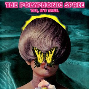 Yes It's True [Import] , The Polyphonic Spree