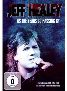 As the Years Go Passing By: Live in Germany