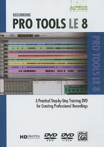 Alfred's Pro-Audio Series: Beginning ProTools LE: Volume 8