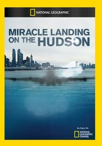 Miracle Landing on the Hudson