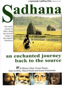 Sadhana an enchanted journey back to the Source With Bhairav Muni, Swa