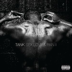 Sex Love & Pain II [Explicit Content]