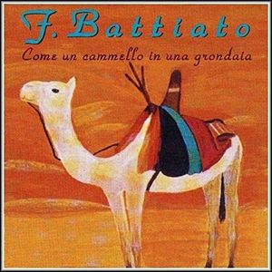 Come Un Cammello In Una Grondaia [Import] , Franco Battiato