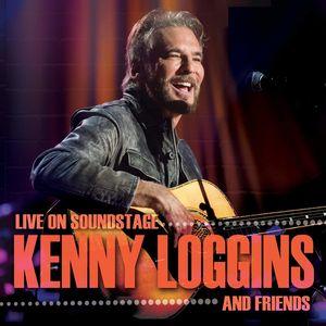 Kenny Loggins and Friends: Live on Soundstage