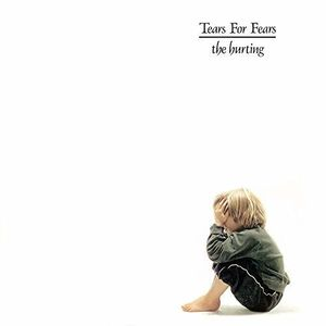 The Hurting , Tears for Fears
