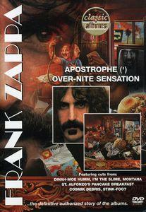 Classic Albums: Frank Zappa: Apostrophe (') /  Over-Nite Sensation