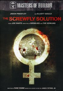 Masters of Horror: The Screwfly Solution
