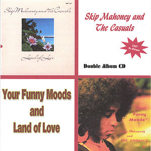 Land of Love & Your Funny Moods