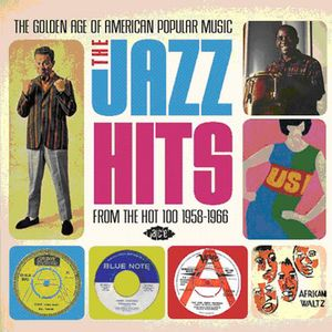 Golden Age Of American Popular Music: The Jazz Hits - From The Hot 1001958-1966 [Import]