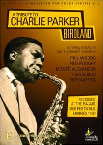 Tribute to Charlie Parker-Birdland [Import]