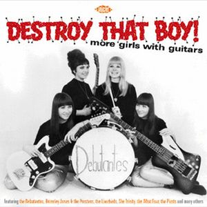 Destroy That Boy! More Girls With Guitars [Import]