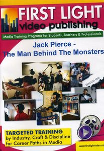 Jack Pierce: The Man Behind the Monsters