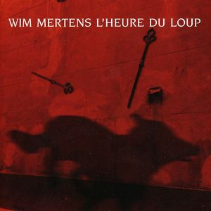 L' Heure Du Loup - Soundtrack (Original Soundtrack) [Import]