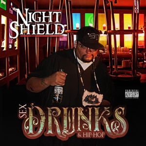 Sex Drunks & Hip Hop