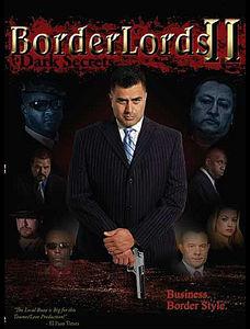 Border Lords 2: Dark Secrets