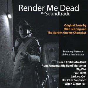 Render Me Dead (Original Soundtrack)