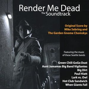 Render Me Dead (Original Soundtrack)