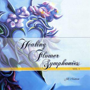 Healing Flower Symphonies 1