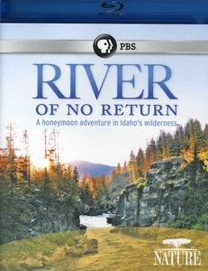 Nature: The River of No Return