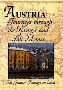 Austria: Journeys Through the Springs and Salt Mines