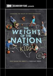 The Weight of the Nation for Kids