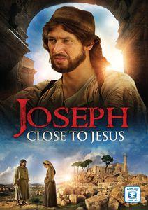 Joseph: Close to Jesus