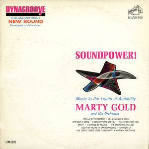 Soundpower: Music to the Limits of Audibility , Marty Gold