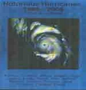 Hurricanes - Notorious Hurricanes 1985 to 2005
