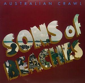 Sons Of Beaches [Import] , Australian Crawl