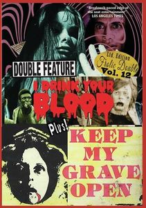 I Drink Your Blood/ Keep My Grave Open