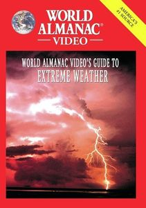 World Almanac Video's Guide Extreme Weather