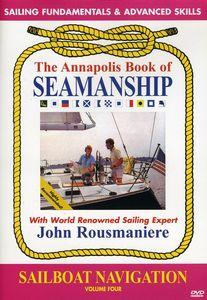 Annapolis Book of Seamanship: Sailboat Navigation