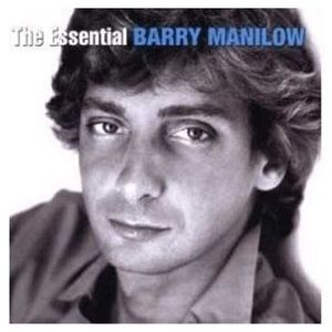 The Essential Barry Manilow , Barry Manilow