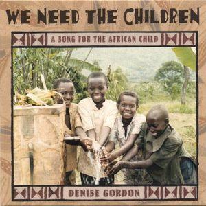 We Need the Children