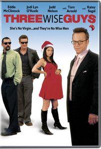 Three Wise Guys (2005)