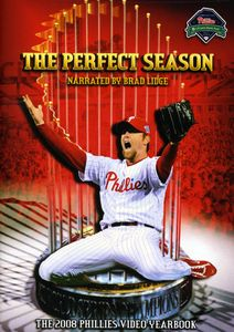 The Perfect Season: The 2008 Phillies Video Yearbook