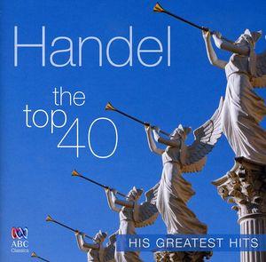 Handel Top 40 Greatest Hits /  Various