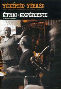 Yezemed Yebaed: Ethio-Experience