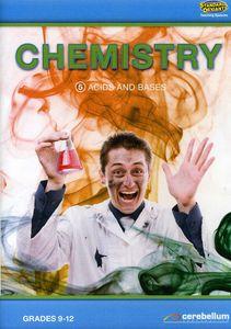 Chemistry 5: Acids & Bases