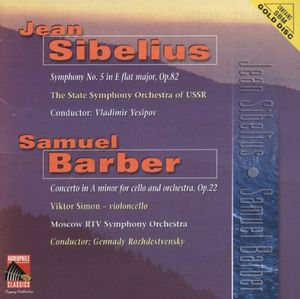 Sibelius: Sym No 5 /  Barber: Clo Cto